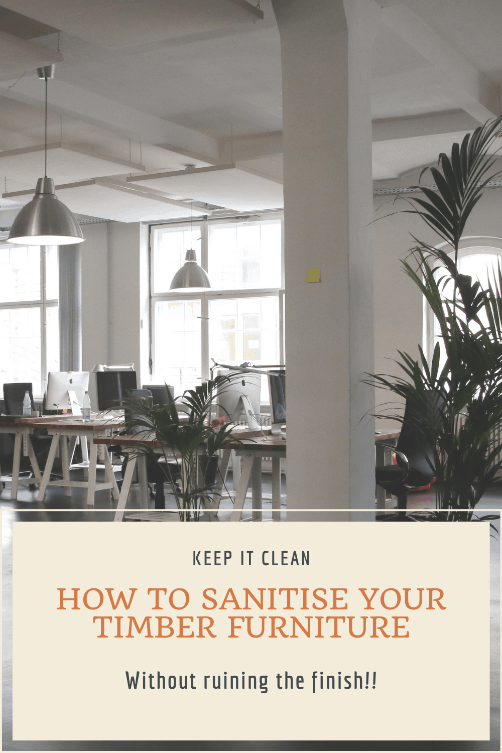How to sanitise timber furniture